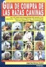 GUIA DE COMPRA DE LAS RAZAS CANINAS