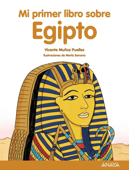 MI PRIMER LIBRO SOBRE EGIPTO.