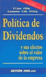 POLÍTICA DE DIVIDENDOS: Y SUS EFECTOS SOBRE EL VALOR DE LA EMPRESA