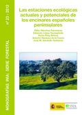LAS ESTACIONES ECOLÓGICAS ACTUALES Y POTENCIALES DE LOS ENCINARES ESPAÑOLES PENINSULARES