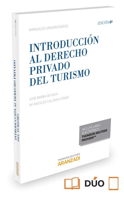 INTRODUCCIÓN AL DERECHO PRIVADO DEL TURISMO (PAPEL + E-BOOK).