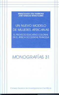UN NUEVO MODELO DE MUJERES AFRICANAS: EL PROYECTO EDUCATIVO COLONIAL EN EL ÁFRICA OCCIDENTAL FR