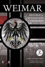 WEIMAR. REPÚBLICA, REVOLUCIÓN Y FREIKORPS