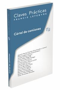 CLAVES PRÁCTICAS CÁRTEL DE CAMIONES.