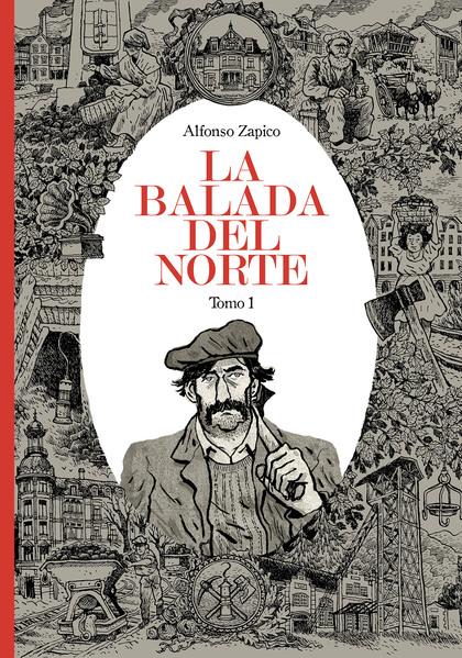 LA BALADA DEL NORTE. TOMO 1.