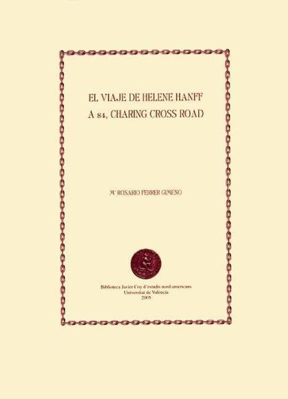 EL VIAJE DE HELENE HANFF A 84, CHARING CROSS ROAD