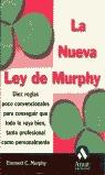 LA NUEVA LEY DE MURPHY: DIEZ REGLAS POCO CONVENCIONALES PARA CONSEGUIR