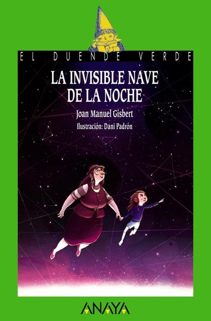 LA INVISIBLE NAVE DE LA NOCHE.