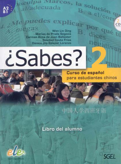 ¿SABES? 2 ALUMNO. CURSO DE ESPAÑOL PARA ESTUDIANTES CHINOS