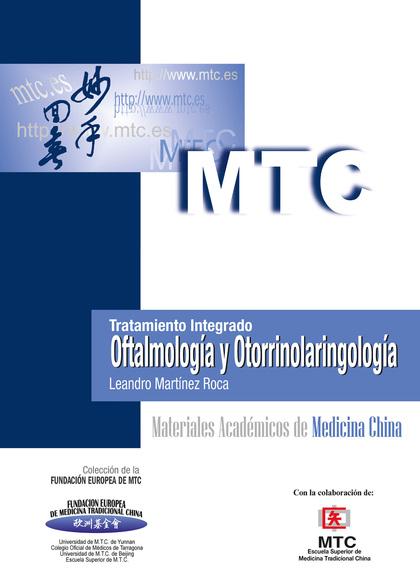 OFTALMOLOGÍA Y OTORRINOLARINGOLOGÍA : TRATAMIENTO INTEGRADO
