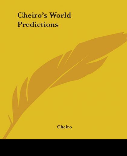 CHEIRO´S WORLD PREDICTIONS