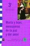 IDENTIDAD Y MISIÓN, HERMANAS DE LA CARIDAD DE SANTA ANA, 3 ESO : MARÍA Y JUAN MENSAJEROS DE LA
