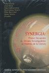 SINERGIA: I ENCUENTRO DE JÓVENES INVESTIGADORES EN HISTORIA DE LA CIENCIA, CELEBRADO DEL 18 AL