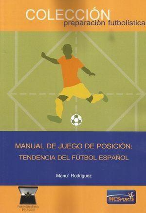 MANUAL DE JUEGO POSICION TENDENCIA FUTBOL ESPAÑOL