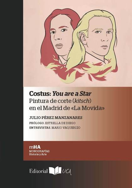 COSTUS : YOU ARE A STAR : PINTURA DE CORTE (KITSCH) EN EL MADRID DE ´LA MOVIDA´