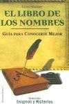 EL LIBRO DE LOS NOMBRES: GUÍA PARA CONOCERTE MEJOR