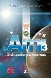 AMI-3 : CIVILIZACIONES INTERNAS