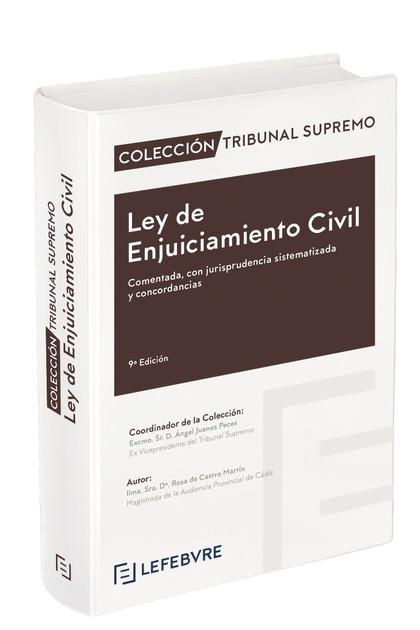 LEY DE ENJUICIAMIENTO CIVIL COMENTADA 9ª EDICIÓN. COLECCIÓN TRIBUNAL SUPREMO