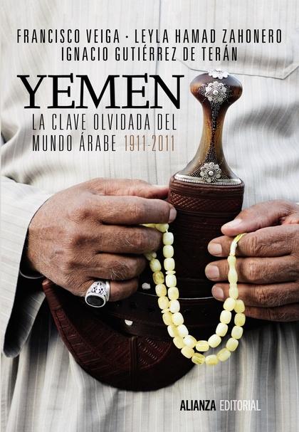YEMEN : LA CLAVE OLVIDADA DEL MUNDO ÁRABE