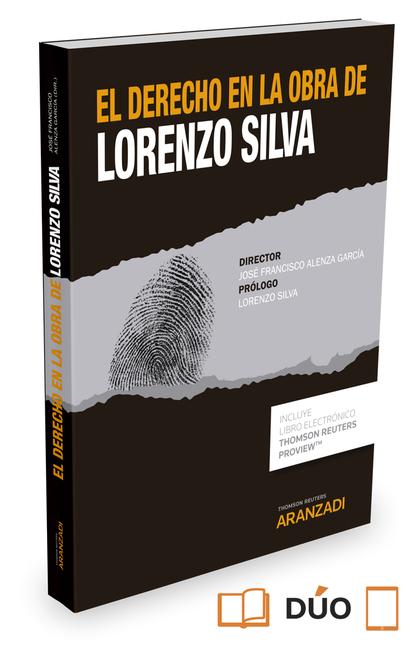EL DERECHO EN LA OBRA DE LORENZO SILVA (PAPEL + E-BOOK).