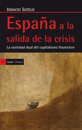 ESPAÑA A LA SALIDA DE LA CRISIS : LA SOCIEDAD DUAL DEL CAPITALISMO FINANCIERO