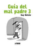 GUÍA DEL MAL PADRE 3.