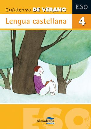 LENGUA CASTELLANA, 4 ESO. CUADERNO DE VERANO