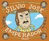 SILVIO JOSÉ, EMPERADOR