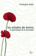LOS ESTADOS DE ÁNIMO. EL APRENDIZAJE DE LA SERENIDAD