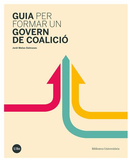 GUIA PER FORMAR UN GOVERN DE COALICIÓ