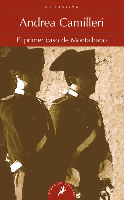 MONTALBANO 11. EL PRIMER CASO DE MONTALBANO