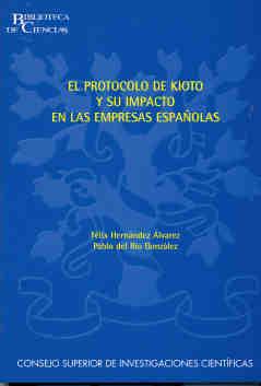 EL PROTOCOLO DE KIOTO Y SU IMPACTO EN LAS EMPRESAS ESPAÑOLAS