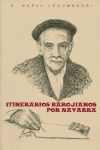 ITINERARIOS BAROJIANOS POR NAVARRA