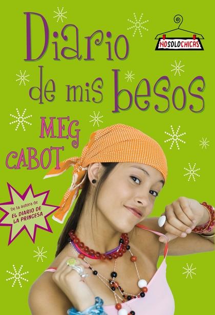 DIARIO DE MIS BESOS. NO SOLO CHICAS