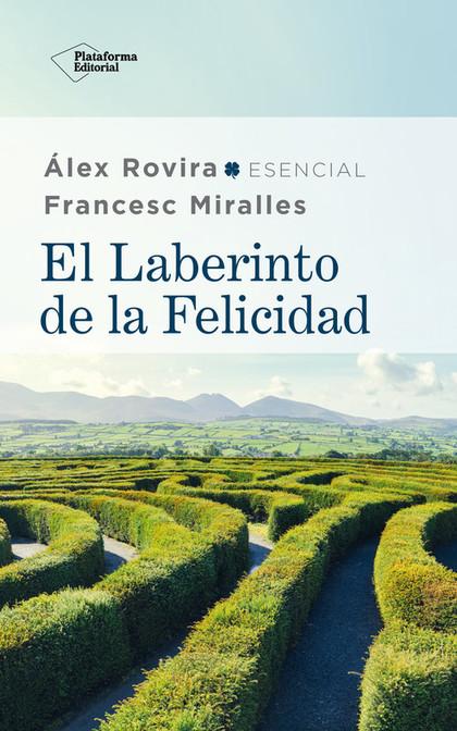 EL LABERINTO DE LA FELICIDAD.