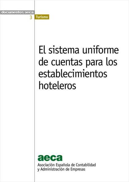 El sistema uniforme de cuentas para los establecimientos hoteleros