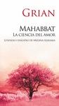 MAHABBAT : LA CIENCIA DEL AMOR : LEYENDAS Y ENSUEÑO DE MEDINA AZAHARA