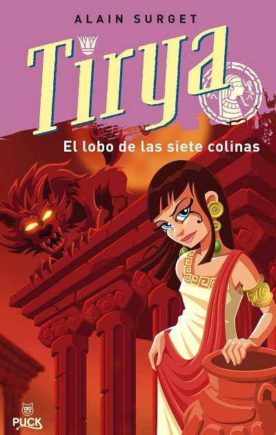 TIRYA Y EL LOBO DE LAS SIETE COLINAS