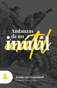 ANDANZAS DE UN INÚTIL
