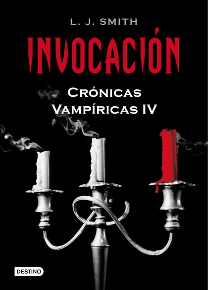 CRÓNICAS VAMPÍRICAS 04. INVOCACIÓN. CRONICAS VAMPIRICAS IV