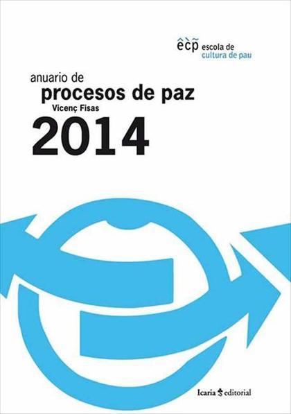 ANUARIO DE PROCESOS DE PAZ 2014.