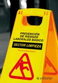 PREVENCIÓN DE RIESGOS LABORALES BÁSICO. SECTOR LIMPIEZA.