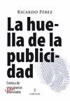 LA HUELLA DE LA PUBLICIDAD