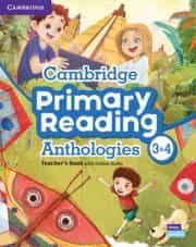 CAMBRIDGE PRIMARY READING ANTHOLOGIES L3 AND L4 TE