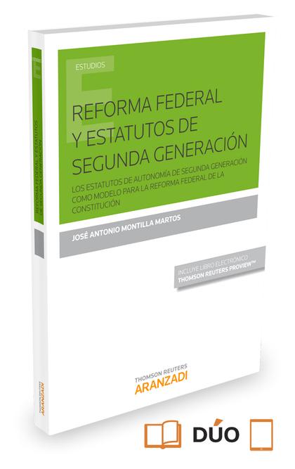 REFORMA FEDERAL Y ESTATUTOS DE SEGUNDA GENERACIÓN (PAPEL + E-BOOK).