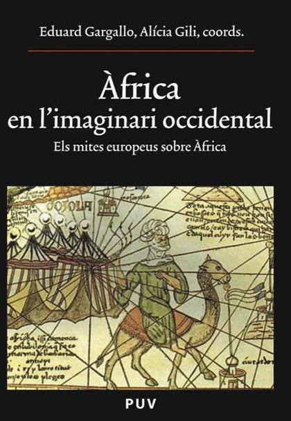 ÀFRICA EN L´IMAGINARI OCCIDENTAL : ELS MITES EUROPEUS SOBRE ÀFRICA