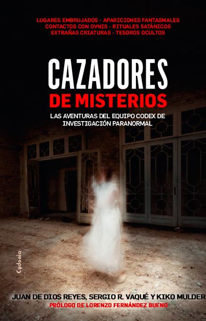 CAZADORES DE MISTERIOS.