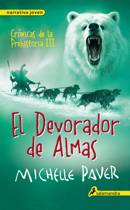 CÓNICAS DE LA PREHISTORIA III. EL DEVORADOR DE ALMAS