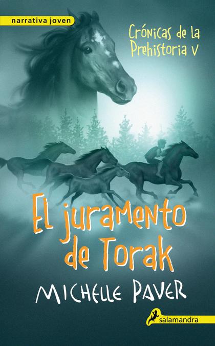 CRÓNICAS DE LA PREHISTORIA V. EL JURAMENTO DE TORAK