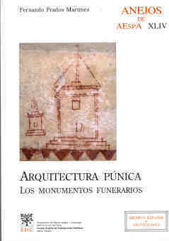ARQUITECTURA PÚNICA : LOS MONUMENTOS FUNERARIOS